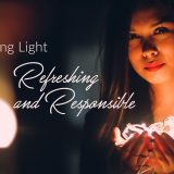 Making Light Refreshing & Responsible